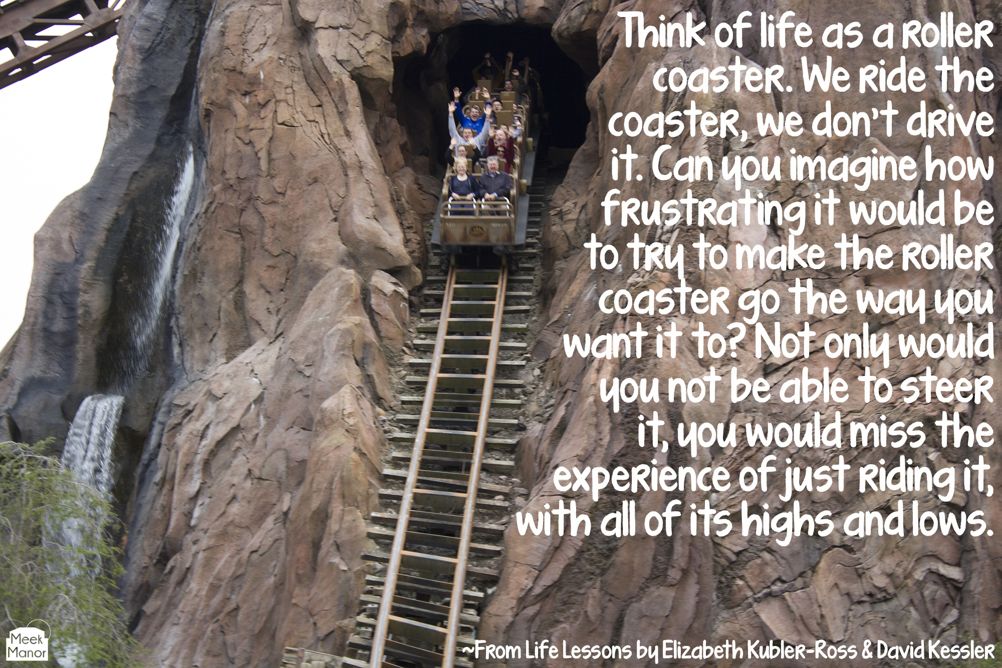 Thursday Quote On Friday Life As A Roller Coaster Meek Manor