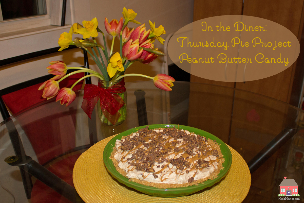 In the Diner: Thursday Pie Project–Peanut Butter Candy Pie