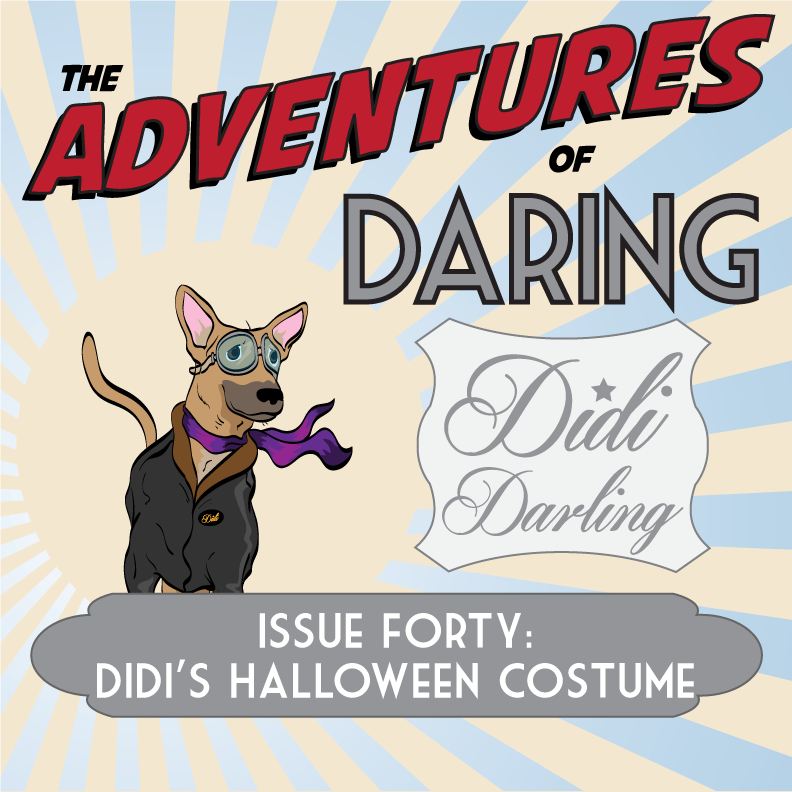 The Adventures of Daring Didi Darling–Issue Forty: Didi's Halloween Costume