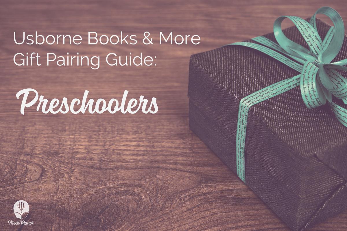 Usborne Books & More Gift Pairing Guide: Preschoolers