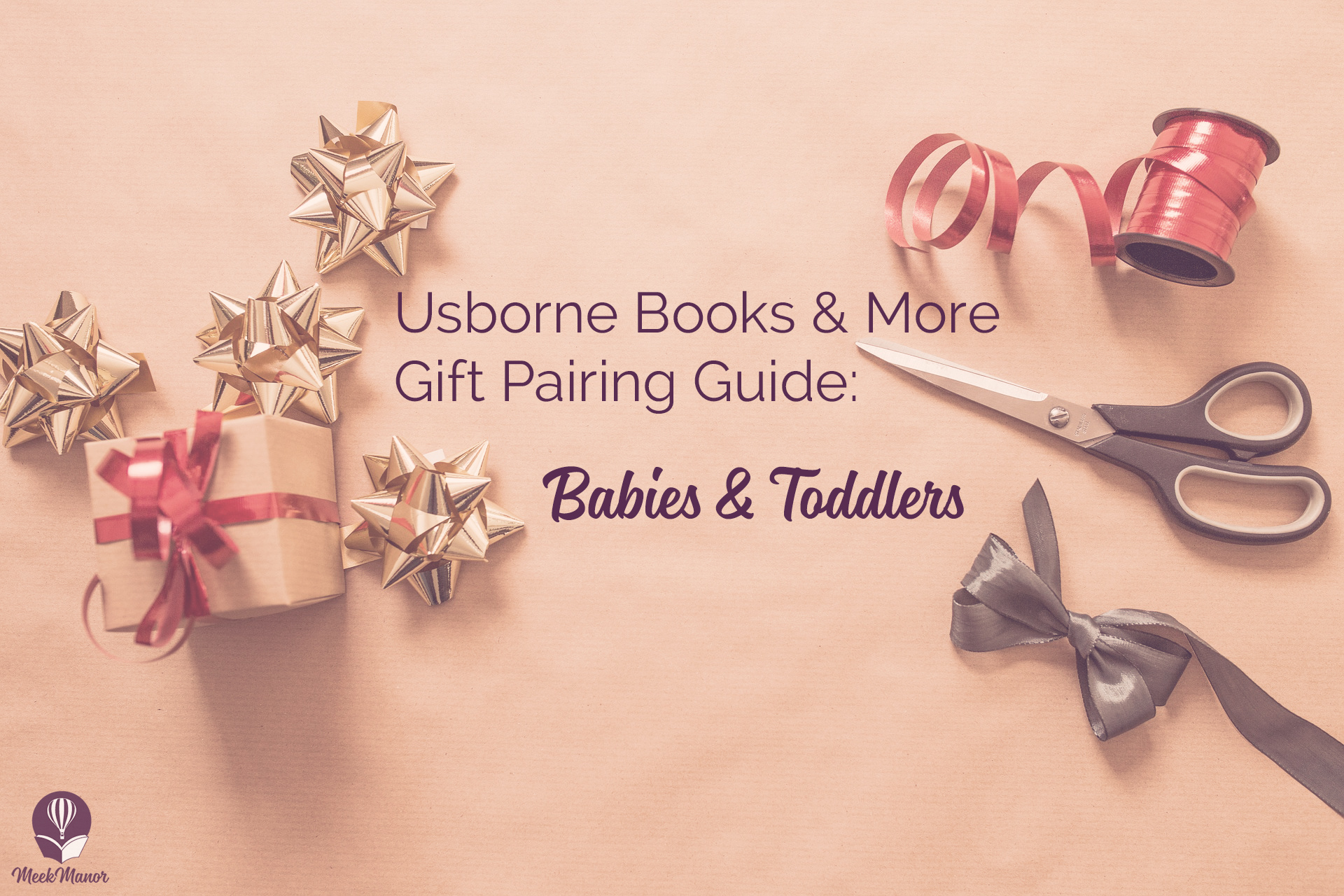 Usborne Books & More Gift Pairing Guide: Babies & Toddlers